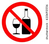 no alcohol. alcohol prohibition ... | Shutterstock .eps vector #610693556