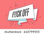 trendy old school ribbon banner ... | Shutterstock . vector #610799555