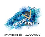 hockey  crossed hockey sticks... | Shutterstock .eps vector #610800098