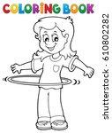 coloring book girl exercising 1 ... | Shutterstock .eps vector #610802282