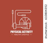 physical activity vector logo...   Shutterstock .eps vector #610804352