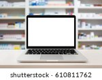pharmacy store with laptop... | Shutterstock . vector #610811762