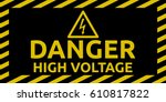 high voltage sign | Shutterstock .eps vector #610817822