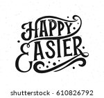 hand sketched happy easter text ... | Shutterstock .eps vector #610826792