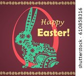 happy easter greeting card.... | Shutterstock . vector #610858316