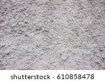 dirty dark white paint concrete ... | Shutterstock . vector #610858478