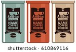 set vector labels coffee in the ... | Shutterstock .eps vector #610869116