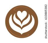 tulip heart and rosetta latte... | Shutterstock .eps vector #610885382