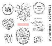 mothers day lettering... | Shutterstock .eps vector #610895816