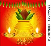 vector illustration of akshaya... | Shutterstock .eps vector #610999298
