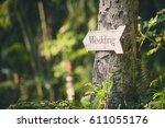 soft focus vintage wedding sign.... | Shutterstock . vector #611055176