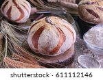 artisan sour dough bread on old ... | Shutterstock . vector #611112146