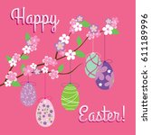 easter vector greeting with... | Shutterstock .eps vector #611189996