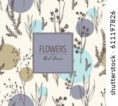 floral background with flower... | Shutterstock .eps vector #611197826