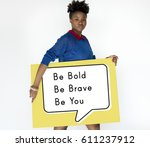 yourself bold brave confidence... | Shutterstock . vector #611237912