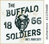 the buffalo soldiers historic... | Shutterstock .eps vector #611254688