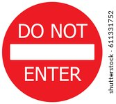 do not enter english sign.... | Shutterstock .eps vector #611331752