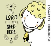 hand lettering with cute sheep... | Shutterstock .eps vector #611399075