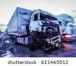 cabin of a truck injured during ... | Shutterstock . vector #611465012