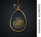 happy easter greeting card with ... | Shutterstock .eps vector #611480552