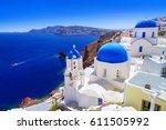 beautiful oia town on santorini ... | Shutterstock . vector #611505992