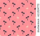 flamingo and palms pattern.... | Shutterstock .eps vector #611524772