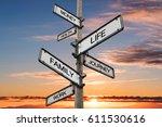 life balance choices signpost ... | Shutterstock . vector #611530616
