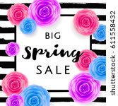 big spring sale with colorful... | Shutterstock .eps vector #611558432