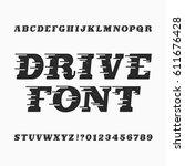drive alphabet vector font.... | Shutterstock .eps vector #611676428