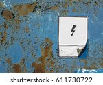 electricity warning sign on... | Shutterstock . vector #611730722