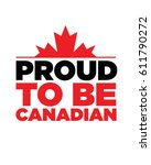 vector proud to be canadian... | Shutterstock .eps vector #611790272
