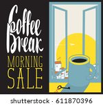 vector banner cup of coffee on... | Shutterstock .eps vector #611870396