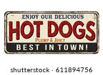 hot dogs vintage rusty metal... | Shutterstock .eps vector #611894756