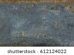 rusted metal texture | Shutterstock . vector #612124022