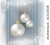 christmas balls and snowflakes... | Shutterstock .eps vector #61213528