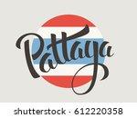 pattaya vector lettering. hand... | Shutterstock .eps vector #612220358