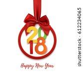happy new year 2018 round...   Shutterstock .eps vector #612234065