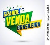 grande venda brasileira  ... | Shutterstock .eps vector #612482366