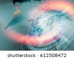 global connectivity and growing ... | Shutterstock . vector #612508472
