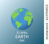 vector image of april 22  earth ... | Shutterstock .eps vector #612554012