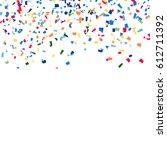 confetti falling. bright...   Shutterstock . vector #612711392