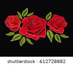 beautiful red roses embroidery... | Shutterstock .eps vector #612728882