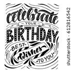 celebrate your birthday best... | Shutterstock .eps vector #612816542