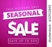 Seasonal Sale  This Weekend...