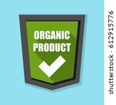 organic product shield sign   Shutterstock . vector #612915776