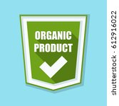 organic product shield sign   Shutterstock . vector #612916022