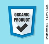 organic product shield sign   Shutterstock . vector #612917336