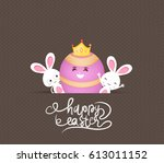happy easter eggs and bunny | Shutterstock . vector #613011152