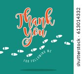 thank you for following...   Shutterstock .eps vector #613014332