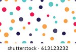 seamless dots pattern with... | Shutterstock .eps vector #613123232